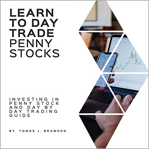 Learn to Day Trade Penny Stocks Audiobook By Tomos J. Brawson cover art