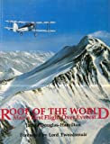 Roof of the World: Man's First Flight Over Everest (English Edition)