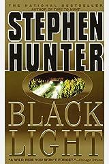 Black Light (Bob Lee Swagger Novels Book 2) Kindle Edition