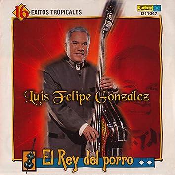 El Rey del Porro - 16 Exitos Tropicales