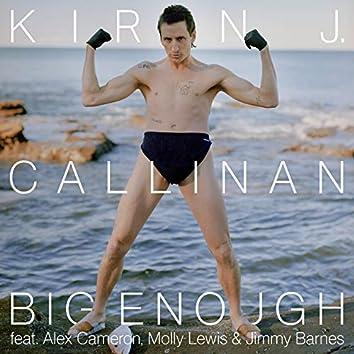 Big Enough