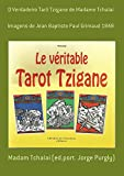 O Verdadeiro Tarô Tzigane De Madame Tchalai (Portuguese Edition)