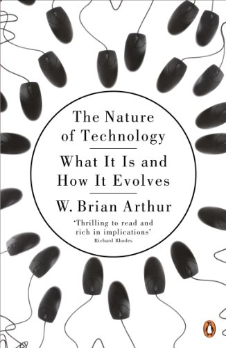 Book's Cover of The Nature of Technology: What It Is and How It Evolves (English Edition) Format Kindle