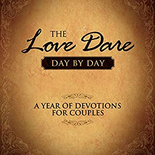 The Love Dare Day by Day     A Year of Devotions for Couples              By:                                                                                                                                 Stephen Kendrick,                                                                                        Alex Kendrick                               Narrated by:                                                                                                                                 Tom Parks                      Length: 10 hrs and 14 mins     24 ratings     Overall 4.5