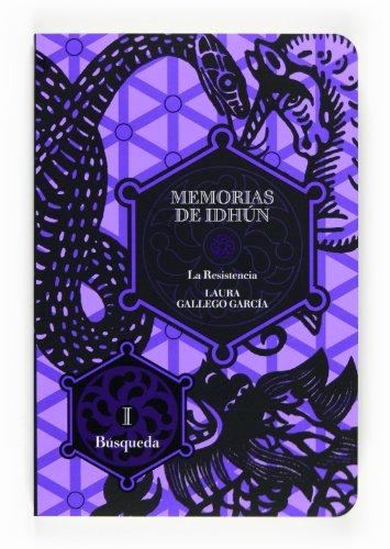 Memorias de Idhún. La Resistencia. Libro I: Búsqueda: La resistencia I/La busqueda: 1