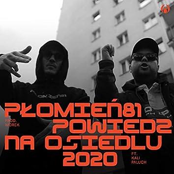 Powiedz na osiedlu 2020