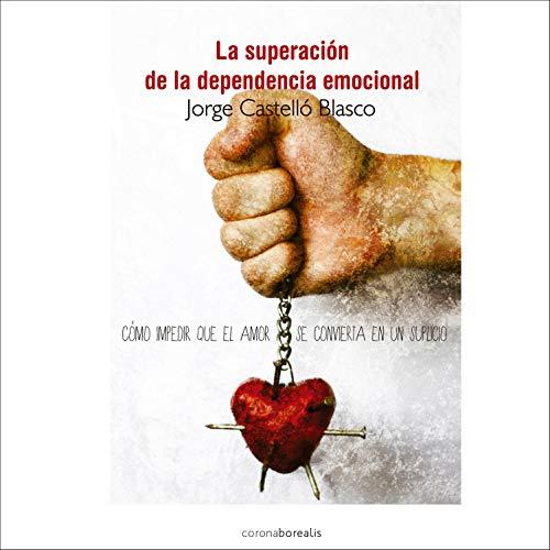 『La Superación de la Dependencia Emocional』のカバーアート