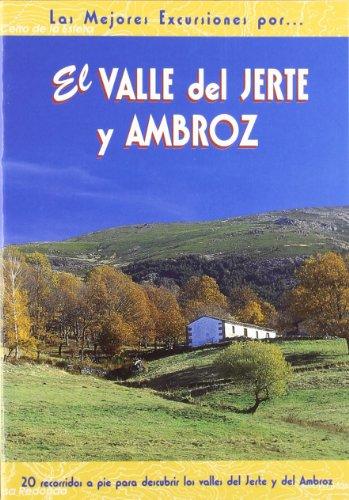 El valle del Jerte y Ambroz (Las Mejores Excursiones Por...)