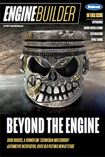 Engine Builder Magazine - Beyond the Engine (English Edition)