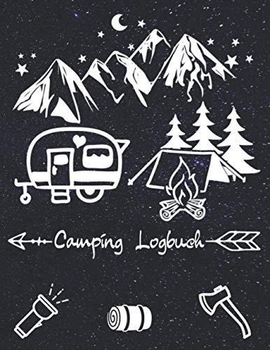 Camping Logbuch: Journal für Camper | Tagebuch für die Reise mit dem Wohnmobil Reisemobil oder Wohnwagen | 122 Seiten ca. 8,5 x 11 Zoll | Handbuch Notizbuch für Campingrouten
