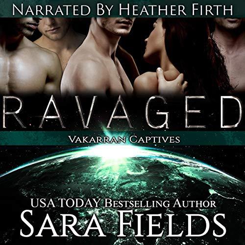 Ravaged (A Dark Sci-Fi Reverse Harem Romance) cover art