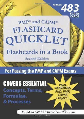 PMP and CAPM Flashcard Quicklet, Second Edition: Flashcards in a Book for Passing the PMP and CAPM Exams 2nd edition by Sanghera, Paul (2009) Paperback