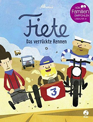 Fiete - Das verrückte Rennen: Band 3 (Fiete-Bilderbuch, Band 3)
