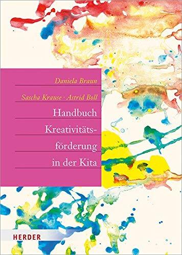 Handbuch Kreativitätsförderung: Didaktik und Methodik in der Frühpädagogik