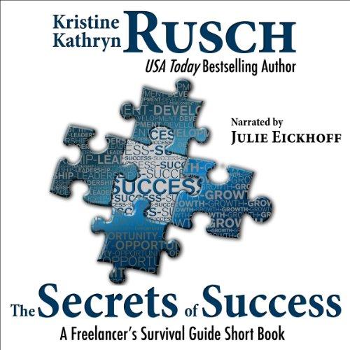 The Secrets of Success: A Freelancer's Survival Guide Short Book Titelbild