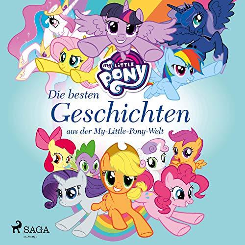 Die besten Geschichten aus der My-Little-Pony-Welt Titelbild