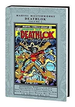 Marvel Masterworks: Deathlok, Vol. 1 - Book #46 of the Marvel Team-Up 1972