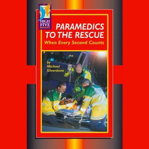 Paramedics to the Rescue audiobook cover art