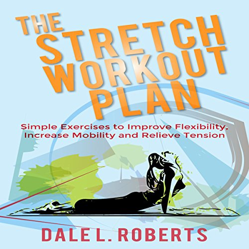 The Stretch Workout Plan audiobook cover art