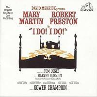 I Do! I Do! (1966 Original Broadway Cast) by Harvey Schmidt (1993-05-03)