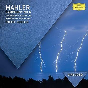 Mahler: Symphony No. 6 in A Minor (Tragic Symphony)