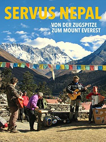 Servus Nepal - Von der Zugspitze zum Mount Everest