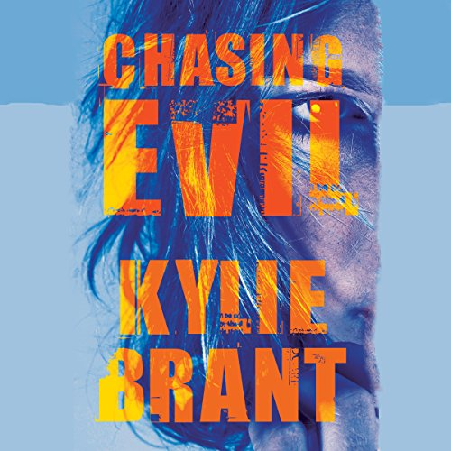 Chasing Evil audiobook cover art