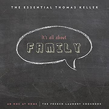 The Essential Thomas Keller: The French Laundry Cookbook