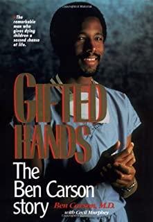 Gifted Hands: The Ben Carson Story by Ben Carson (1990-06-04)
