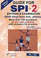 Guide for SPI Bhag I &-II Combined Entrance Examination More than 700 Questions As Per New Syllabus