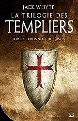 « La Trilogie des templiers, T2 : L'honneur des justes », Jack Whyte