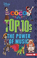 Coco Top 10s: The Power of Music (My Top 10 Disney)