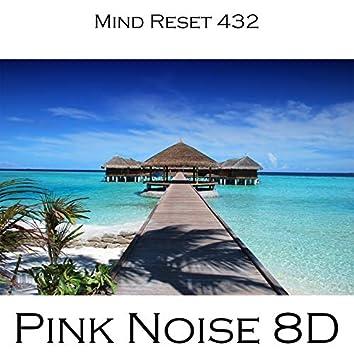Pink Noise 8D