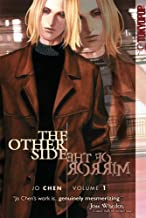 The Other Side of the Mirror Volume 1