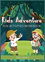 Kids Adventure: Fun Activities Workbook - Brain Games for Clever Kids - Word Search, Mazes, Coloring, Sudoku and More! - Activity Book for Kids