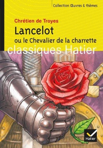 Oeuvres & Themes: Lancelot ou le Chevalier de la Charrette by Chretien de Troyes(2008-03-28)