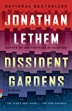 Dissident Gardens: A Novel (Vintage Contemporaries)