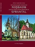 Die Kirche Sankt Stephan in Nussbaum und die Kirche Sankt Wolfgang in Sprantal