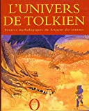 L'univers de Tolkien - Sources mythologiques du Seigneur des anneaux