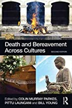 [(Death and Bereavement Across Cultures)] [Edited by Colin Murray Parkes ] published on (June, 2015)