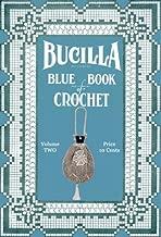Bucilla Blue Book of Crochet #2 c.1915 - Vintage crochet patterns Lampshades, Lingerie, Laces & Household Linens