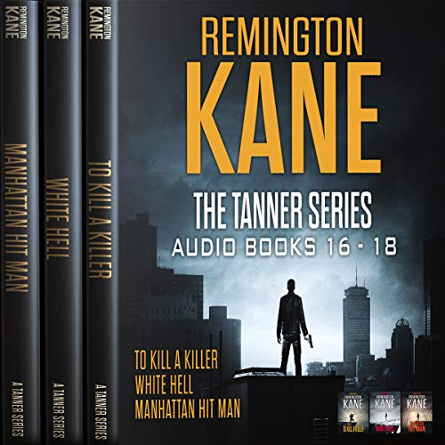 The TANNER Series - Books 16-18 (Tanner Box Set) audiobook cover art