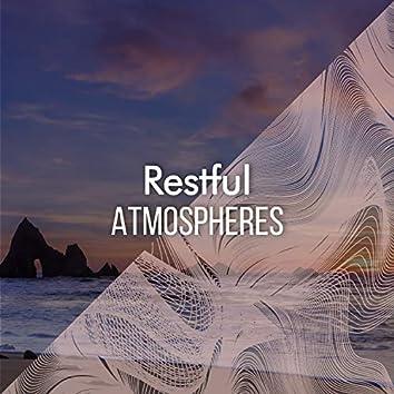 """""""Restful Atmospheres"""""""