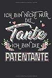 Patentante Notizbuch: Ein perfektes Geschenk für die beste Patentante der Welt und Tante