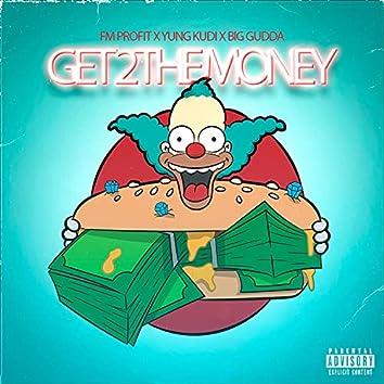 Get to the money (feat. Yung Kudi)