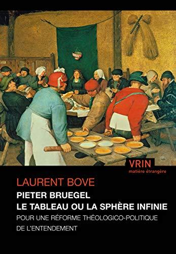 Pieter Bruegel le tableau ou la sphère infinie