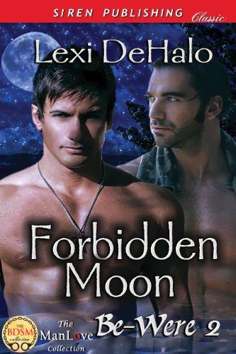 Forbidden Moon [Be-Were 2] (Siren Publishing Classic ManLove) (English Edition)