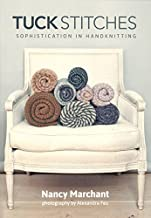 Tuck Stitches: Sophistication in Handknitting