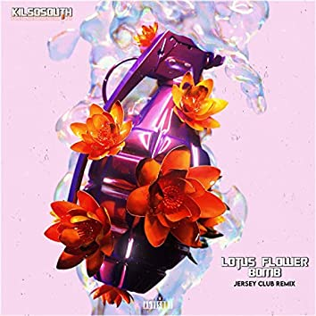 Lotus Flower Bomb (Jersey Club)