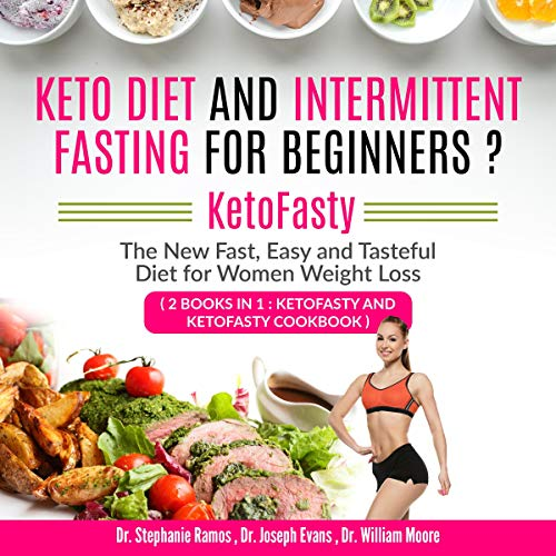 Keto Diet and Intermittent Fasting for Beginners: 2 Books in 1: KetoFasty and KetoFasty Cookbook audiobook cover art